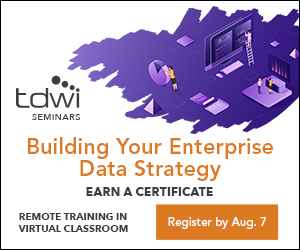 TDWI Building Your Enterprise Data Strategy Seminar AUGUST 10–11, 2020